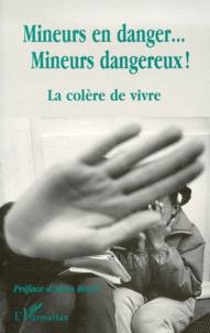 Mineurs en danger, mineurs dangereux! La colère de vivre.pdf