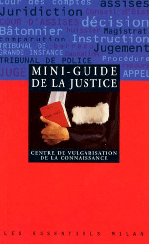 Collectif - Mini-guide de la justice.