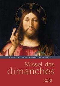 Collectif - Missel des dimanches 2021 - Nouvelle traduction liturgique.