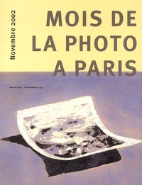 Collectif - Mois de la photo à Paris. - Novembre 2002.