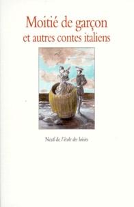 Deedr.fr Moitié de garçon - Et autres contes italiens Image