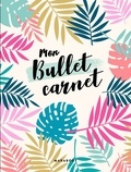 Collectif - Mon bullet carnet.