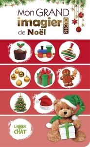 Collectif - Mon grand imagier de Noël.