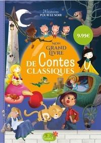 Collectif - Mon grand livre de contes classiques - 25 histoires pour le soir.