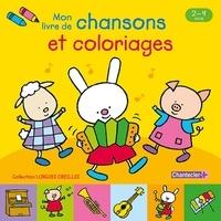 Collectif - Mon livre de chansons et coloriages.