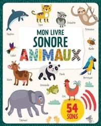 Collectif - Mon livre sonore animaux.