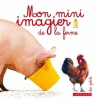 Collectif - Mon Mini imagier de la ferme.