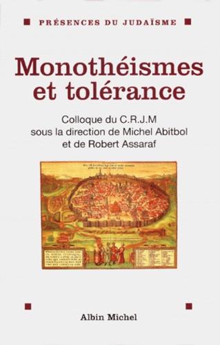 Collectif - Monothéismes et tolérance.