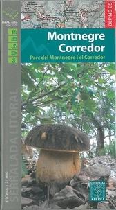 Collectif - Montnegre/Corredor : 1/25.000 - Parc del Montnegre i el Corredor.