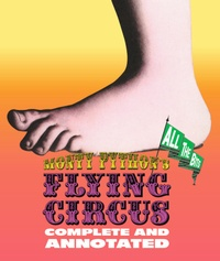 Monty pythons flying circus : complete and annotated, all the bits.pdf