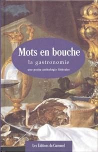 MOTS EN BOUCHE. La gastronomie, une petite anthologie littéraire.pdf