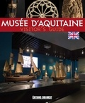 Collectif - Musée d'Aquitaine - Visitor's guide.