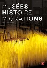 Collectif - Musées histoire migrations.
