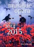 Collectif - Musique & opéra autour du monde - 2 volumes.