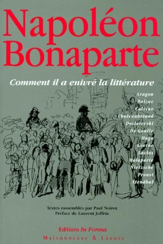 Collectif - NAPOLEON BONAPARTE. - La littérature enivrée.