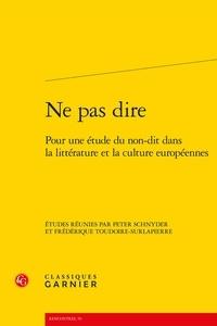 Ne pas dire - Pour une étude du non-dit dans la littérature et la culture européennes.pdf