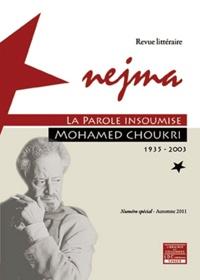 Collectif - Nejma Mohamed Choukri. La Parole Insoumise.