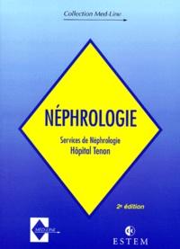 Collectif - NEPHROLOGIE SERVICE NEPHROLOGIE HOPITAL TENON. - 2ème édition.