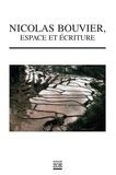 Collectif et Hervé Guyader - Nicolas Bouvier, espace et écriture.