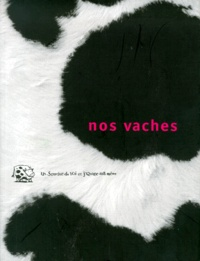 Collectif - Nos vaches.
