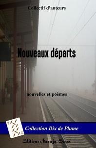 Collectif - Nouveaux départs (version noir et blanc sans illustration).