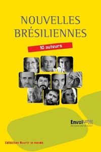 Collectif et  Collectif - Nouvelles brésiliennes - La littérature brésilienne en un ouvrage.
