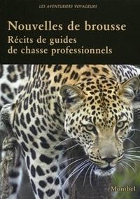 Nouvelles de brousse - Récits de guides de chasse professionnels..pdf