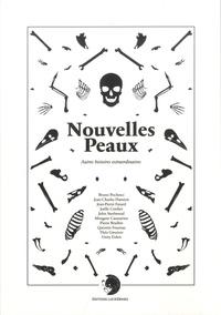 Collectif - Nouvelles peaux - Autres histoires extraordinaires.