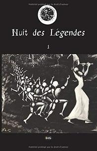 Collectif et Claude Arz - Nuit des Légendes 1 : Nuit des Légendes Volume N°01.
