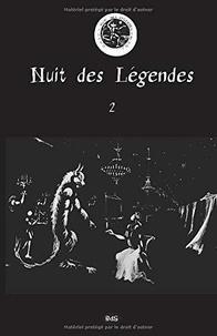 Collectif et Claude Arz - Nuit des Légendes 2 : Nuit des Légendes Volume N°02.