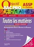 Collectif - Objectif Bac Pro 1ère et Term Bac Pro ASSP.