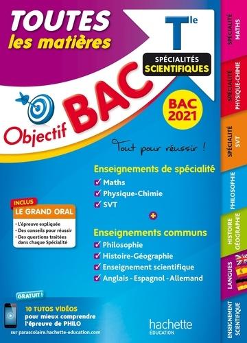 Collectif - Objectif Bac - Term Enseignements communs + Spécialités Maths-Physique-Chimie-SVT BAC 2021.