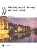 Collectif - OECD Economic Surveys: Netherlands 2018.