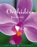 Collectif - Orchidées passion.
