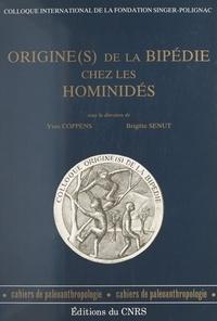 Collectif et Yves Coppens - Origine(s) de la bipédie chez les hominidés.