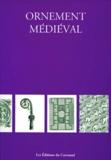 Collectif - Ornement médiéval.