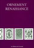 Collectif - Ornement Renaissance.