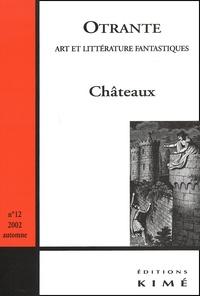 Otrante N° 12 Novembre 2002 : Châteaux.pdf