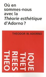 Où en sommes-nous avec la théorie esthétique dAdorno ?.pdf
