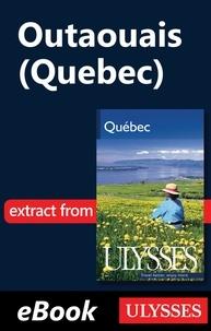 Téléchargements ebooks gratuitement Outaouais - Québec 9782896655434