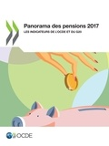Collectif - Panorama des pensions 2017 - Les indicateurs de l'OCDE et du G20.