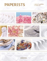 Collectif - Paperists - Infinite possibilities of paper art.