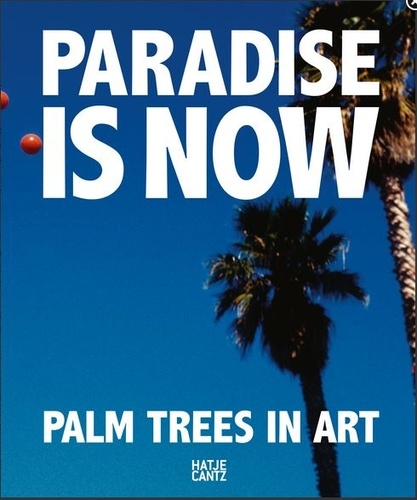 Collectif - Paradise is now.