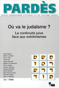 Deedr.fr PARDES N° 25 1998 : OU VA LE JUDAISME ? La continuité juive face aux extrémismes Image