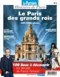 Collectif - Paris au temps des grands rois - XVIe, XVIIe et XVIIIe siècles.