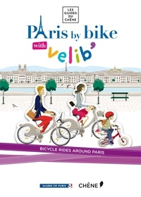 Collectif - Paris by bike with Velib'.