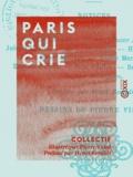 Collectif et Pierre Vidal - Paris qui crie - Petits métiers.