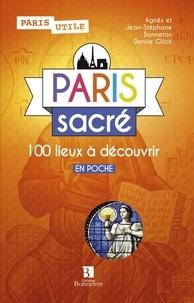 Collectif - Paris sacré - 100 lieux à découvrir.