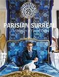 Collectif - Parisian surreal - The interiors of Vincent Darré.