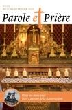 Collectif - Parole et Prière n° 116 février 2020 - Prier un mois avec frère Laurent de la Résurrection.